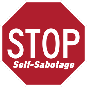 stop-self-sabotaging[1]